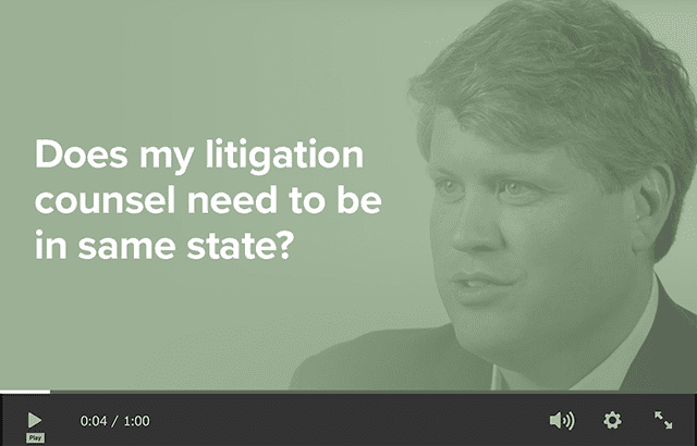 Does my litigation counsel need to bein same state?